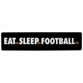 "Football Aluminum Room Sign - Eat Sleep Football (4""x18"")"