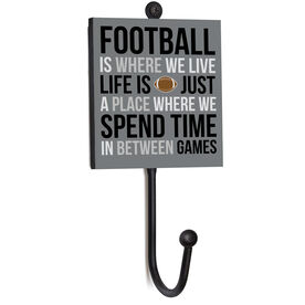 Football Medal Hook - Football Is Where We Live