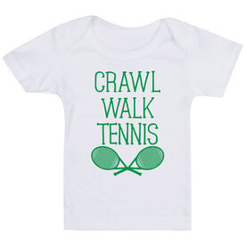 Tennis Baby T-Shirt - Crawl Walk Tennis