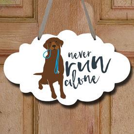 Never Run Alone Decorative Cloud Sign