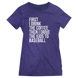 Baseball Women's Everyday Tee - Then I Drive The Kids To Baseball