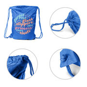 Sport Pack Cinch Sack - Forget The Glass Slippers