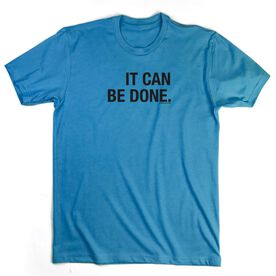 Running Short Sleeve T-Shirt - It Can Be Done