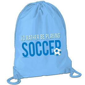 I'd Rather Be Playing Soccer Sport Pack Cinch Sack