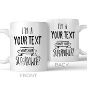 What's Your Superpower? Personalized Mug