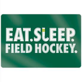 "Field Hockey 18"" X 12"" Aluminum Room Sign - Eat Sleep Field Hockey"