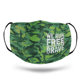 Running Face Mask - We Run Free Because of the Brave