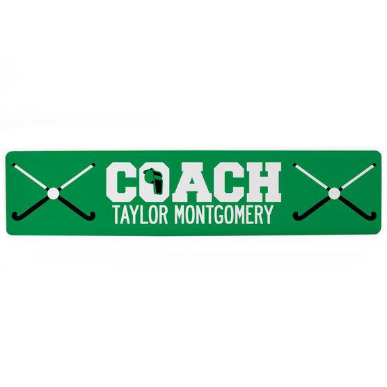 """Field Hockey Aluminum Room Sign - Coach Field Hockey (4""""x18"""")"""