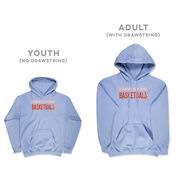 Basketball Hooded Sweatshirt - I'd Rather Be Playing Basketball