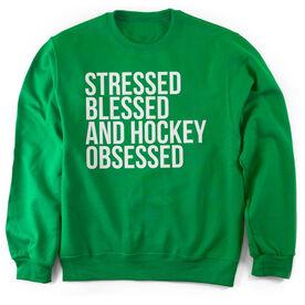 Hockey Crew Neck Sweatshirt - Stressed Blessed and Hockey Obsessed