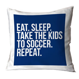 Soccer Throw Pillow - Eat Sleep Take The Kids to Soccer