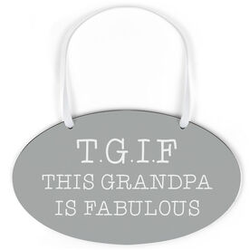 Oval Sign - This Grandpa Is Fabulous