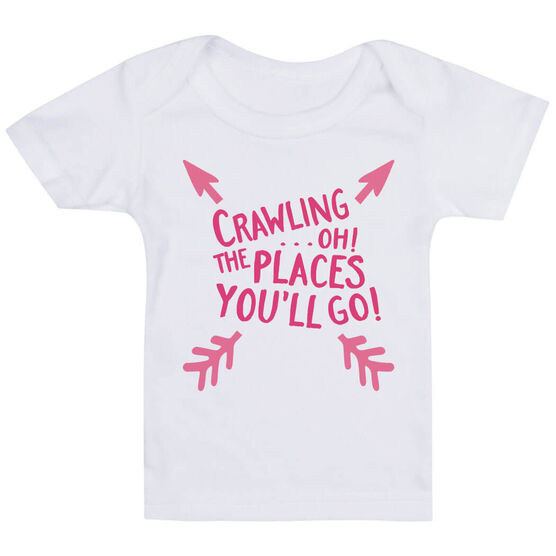 Baby T-Shirt - Crawling...Oh! The Places You'll Go!