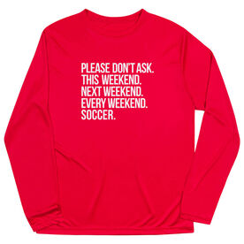 Soccer Long Sleeve Performance Tee - All Weekend Soccer