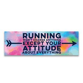 """Running 12.5"""" X 4"""" Removable Wall Tile - Running Won't Change Anything Except Your Attitude About Everything"""