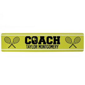 "Tennis Aluminum Room Sign - Coach Tennis (4""x18"")"