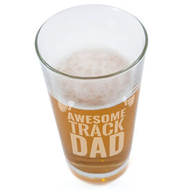 16 oz. Beer Pint Glass Awesome Track Dad