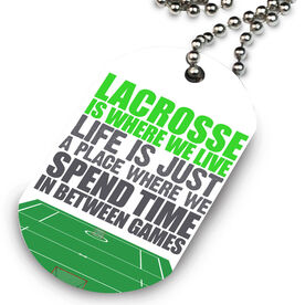 Lacrosse Printed Dog Tag Necklace Lacrosse Is Where We Live (Stacked)