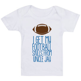 Football Baby T-Shirt - I Get My Skills From