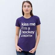 Hockey Women's Everyday Tee - Kiss Me I'm a Hockey Mom