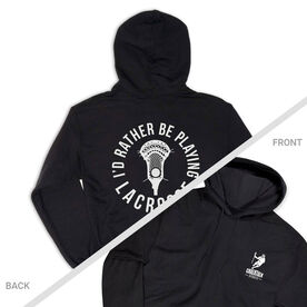 Guys Lacrosse Hooded Sweatshirt - I'd Rather Be Playing Lacrosse (Logo Collection)