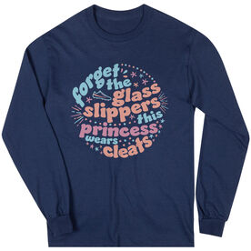Long Sleeve T-Shirt - Forget The Glass Slippers