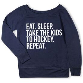 Hockey Fleece Wide Neck Sweatshirt - Eat Sleep Take The Kids To Hockey