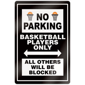 "Basketball 18"" X 12"" Aluminum Room Sign - No Parking Sign With Basketball"