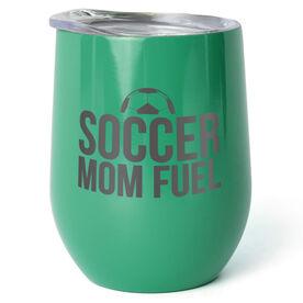 Soccer Stainless Steel Wine Tumbler - Soccer Mom Fuel