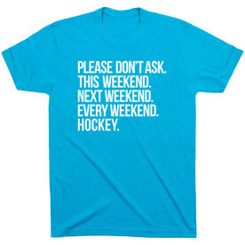 Hockey Short Sleeve T-Shirt - All Weekend Hockey