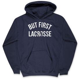 Lacrosse Standard Sweatshirt - But First Lacrosse