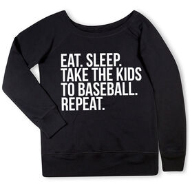 Baseball Fleece Wide Neck Sweatshirt - Eat Sleep Take The Kids To Baseball