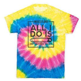 Wrestling Short Sleeve T-Shirt - All I Do Is Pin Tie Dye