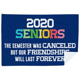 Premium Blanket - 2020 Semester Was Canceled But Friendships Last Forever