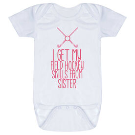 Field Hockey Baby One-Piece - I Get My Skills From