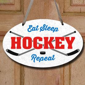 Hockey Oval Sign - Eat Sleep Hockey Repeat