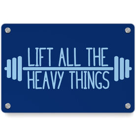 Cross Training Metal Wall Art Panel - Lift All The Heavy Things