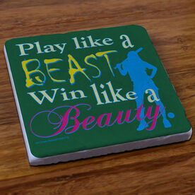 Play Like a Beast Win Like a Beauty - Stone Coaster