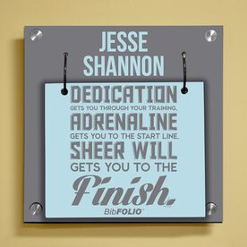 Personalized Dedication, Adrenaline, Sheer Will Wall BibFOLIO® Display
