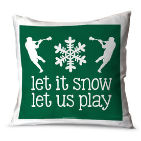 Guys Lacrosse Throw Pillow Guys Lacrosse Let It Snow Let Us Play Lacrosse