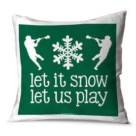 Guys Lacrosse Throw Pillow Guys Lacrosse Let It Snow Let Us Play Lacrosse