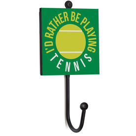 Tennis Medal Hook - I'd Rather Be Playing Tennis