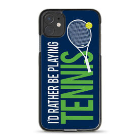 Tennis iPhone® Case - I'd Rather Be Playing Tennis