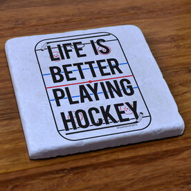 Hockey Stone Coaster Life Is Better Playing Hockey