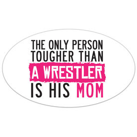 Wrestling Oval Car Magnet Tougher Than A Wrestler Mom