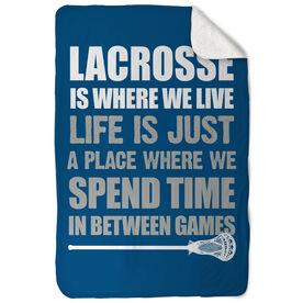 Guys Lacrosse Sherpa Fleece Blanket Lacrosse Is Where We Live
