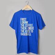 Baseball Short Sleeve T-Shirt - Then I Drive The Kids To Baseball