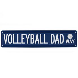 """Volleyball Aluminum Room Sign - Volleyball Dad Way (4""""x18"""")"""