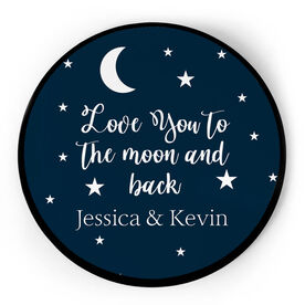 Personalized Circle Plaque - Love You To The Moon And Back