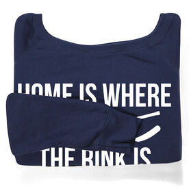 Hockey Fleece Wide Neck Sweatshirt - Home Is Where The Rink Is